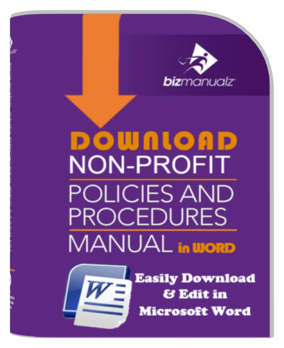 non profit policy and procedure manual policies and procedures rh bizmanualz com Clinic Policy Procedure Manual non profit policy and procedures manual